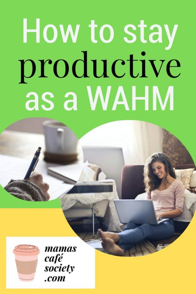 how to stay productive as a wahm