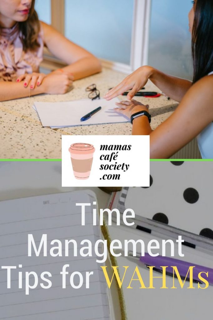 time management for wahms