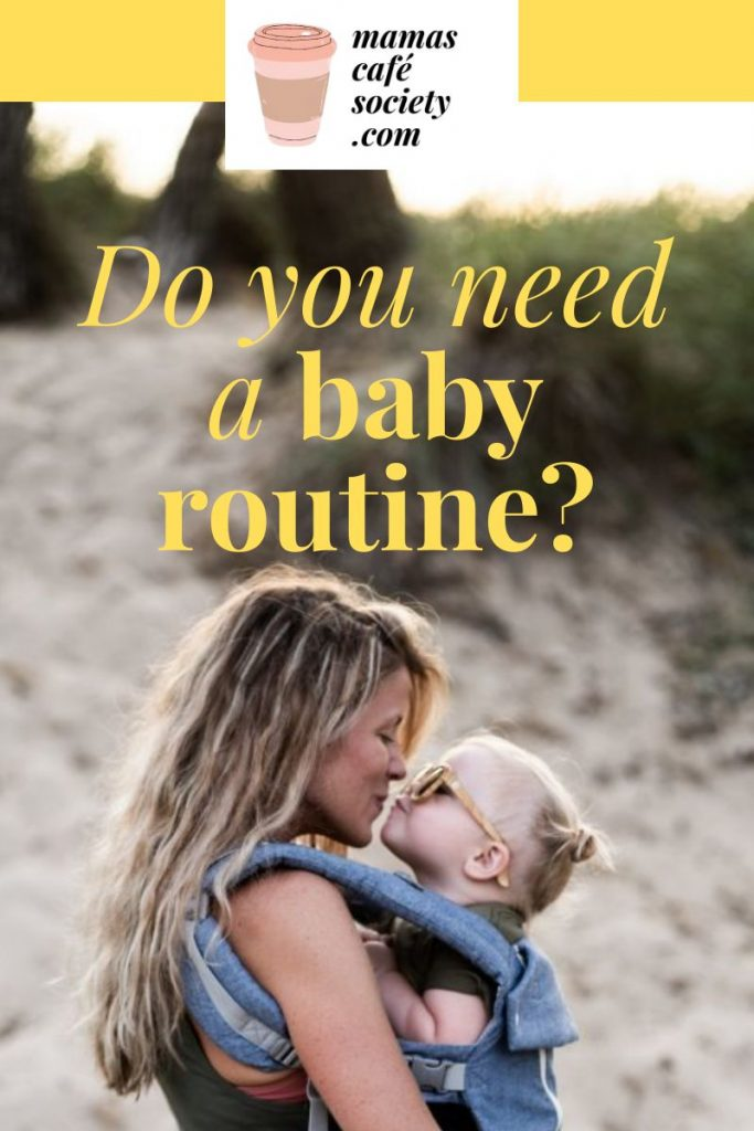 do you need a baby routine