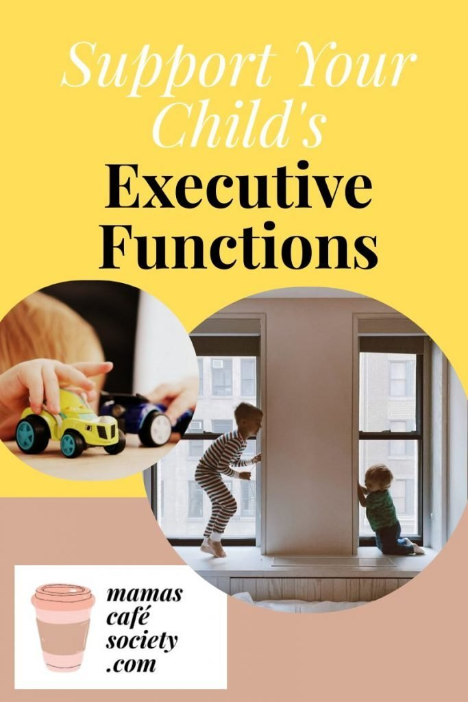 support your child's executive functions
