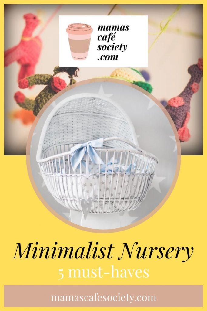 minimalist nursery must-haves