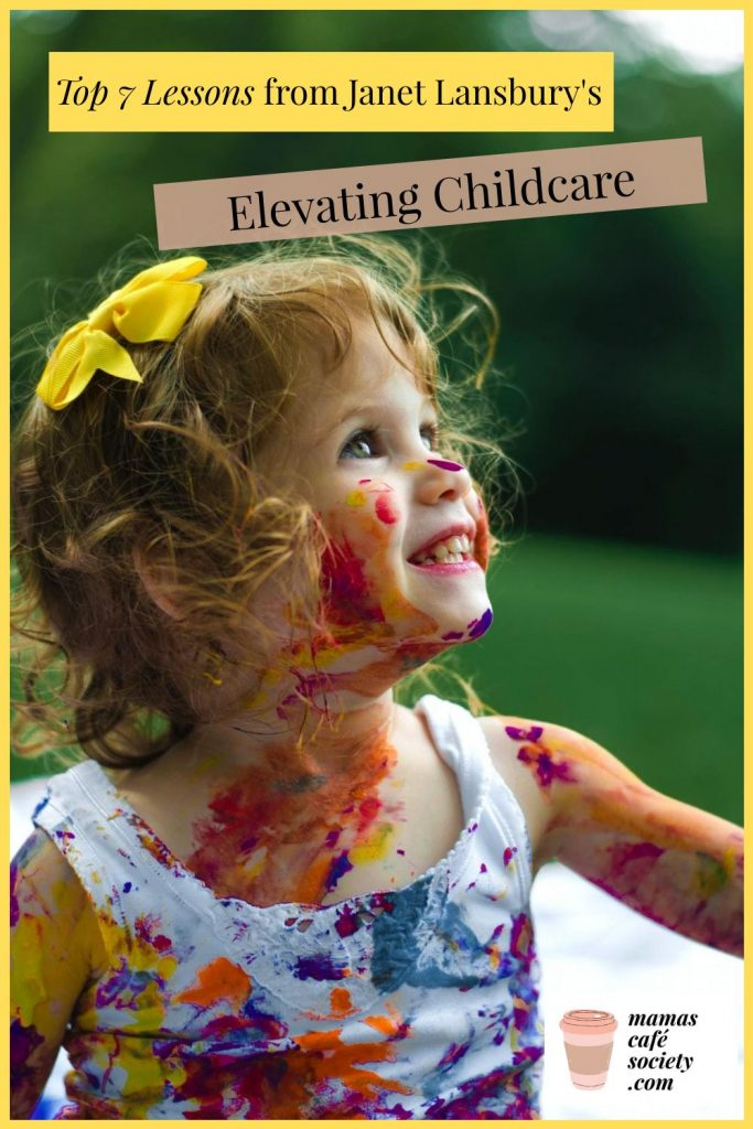 top 7 lessons from elevating childcare
