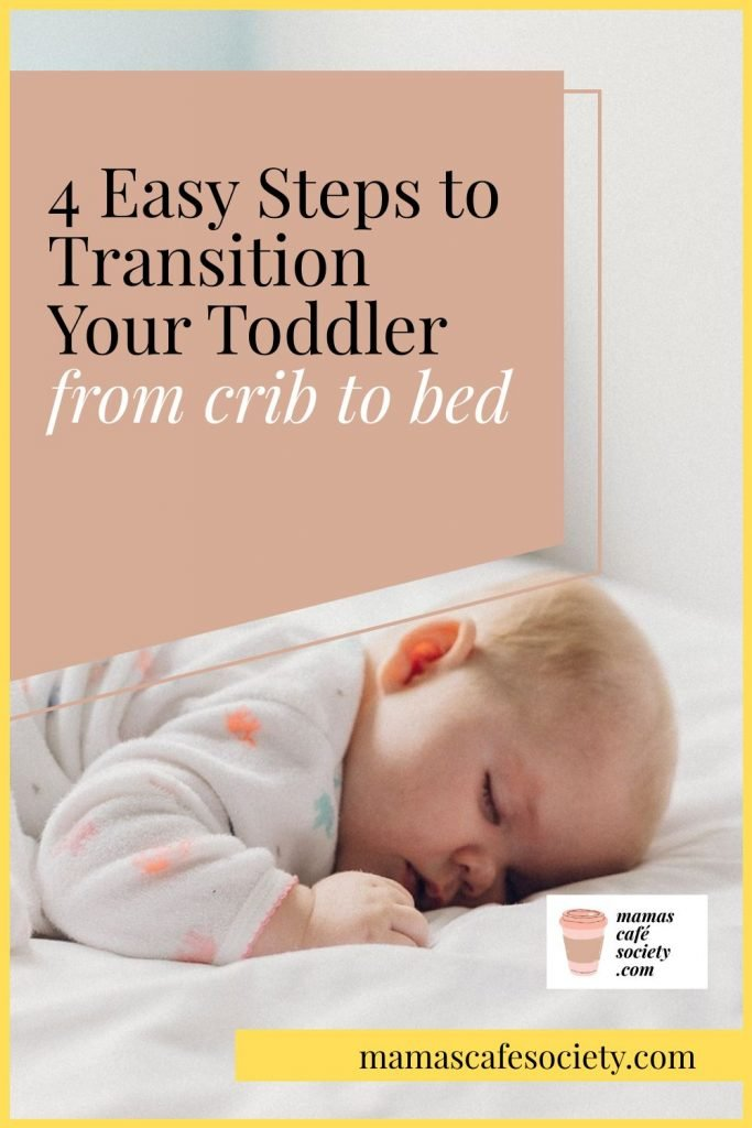 4 easy steps transition crib to bed
